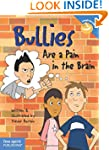 Bullies are a Pain in the Brain (Laug...