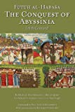 Futuh Al-Habasha: The Conquest of Abyssinia (Futuh Al-Habasa)