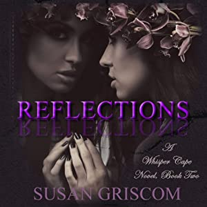 Reflections: Whisper Cape, Book 2 | [Susan Griscom]