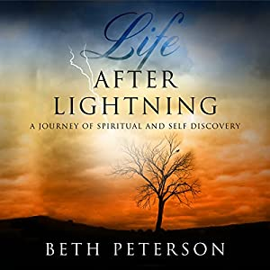 Life After Lightning | [Beth Peterson]