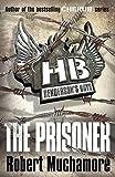 Robert Muchamore Henderson`s Boys: The Prisoner