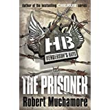 Henderson`s Boys: The Prisonerby Robert Muchamore