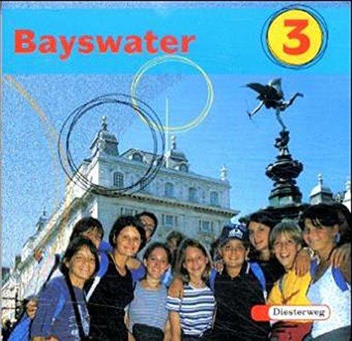 Bayswater. Lehrwerk für den Englischunterricht an Realschulen, Regelschulen, Mittelschulen und Sekundarschulen: Bayswater: Audio-CD 3
