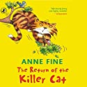 The Return of a Killer Cat Audiobook by Anne Fine Narrated by Jack Dee