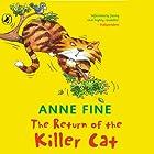 The Return of a Killer Cat Hörbuch von Anne Fine Gesprochen von: Jack Dee