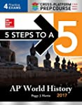 5 Steps to a 5 AP World History 2017:...