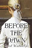 img - for Before the Dawn book / textbook / text book