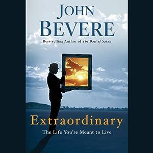 Extraordinary | [John Bevere]