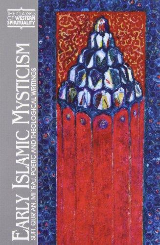 Early Islamic Mysticism: Sufi, Quran, Miraj, Poetic and...