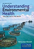 img - for Understanding Environmental Health: How We Live in the World book / textbook / text book