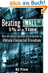 Beating Wall Street 1% at a Time: How...