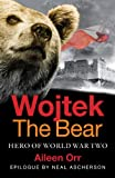 Cover of Wojtek the Bear by Aileen Orr 1843410575