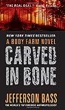Carved in Bone (Body Farm Novels)