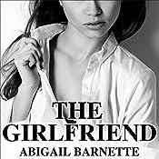 The Girlfriend: Boss Series #2 | Abigail Barnette