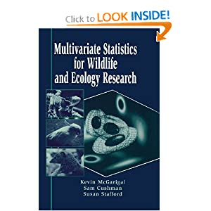 Multivariate Statistics for Wildlife and Ecology Research Kevin McGarigal, Sam Cushman and Susan Stafford