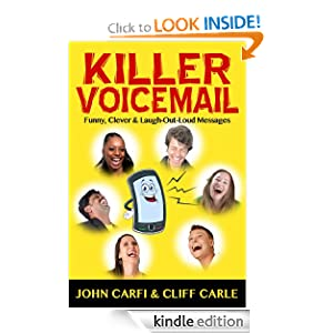 Killer Voicemail: Funny, Clever & Laugh-Out-Loud Messages