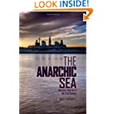 Anarchic Sea: Maritime Security in the Twenty-First Century