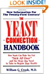 The Yeast Connection Handbook