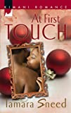 img - for At First Touch (Kimani Romance) book / textbook / text book