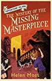 Helen Moss Adventure Island 4: The Mystery of the Missing Masterpiece