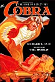 The Cobra: The King of Detectives (1442139374) by Sale, Richard B.