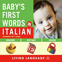 Baby's First Words in Italian  by Living Language