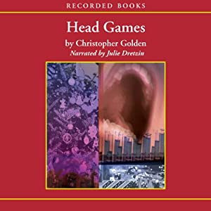 Head Games: Body of Evidence Series #5 | [Christopher Golden]