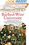 The Barbed Wire University: The Real...