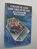 Charlie and the Great Glass Elevator (0048231061) by Dahl, Roald