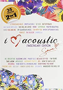I Love Acoustic: Sweetheart Edition