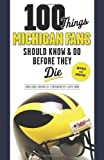 img - for By Angelique Chengelis 100 Things Michigan Fans Should Know & Do Before They Die (100 Things...Fans Should Know) (Revised and updated edition) [Paperback] book / textbook / text book