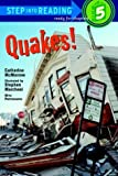 img - for Quakes! (Step-Into-Reading, Step 5) by McMorrow, Catherine (2000) Paperback book / textbook / text book