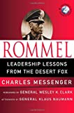 Rommel: Lessons from Yesterday for Todays Leaders (World Generals)