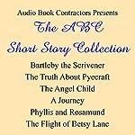 The ABC Short Story Collection | Herman Melville,H.G. Wells,Stephen Crane,Edith Wharton,Virginia Woolf,Sarah Orne Jewett