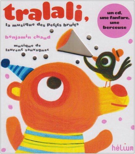 Tralali, la musique des petits bruits