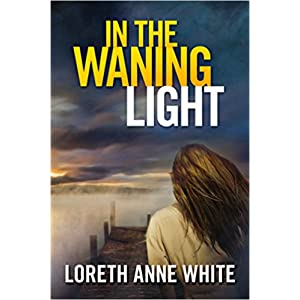 In the Waning LIght by Loreth Anne White