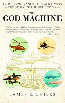 The God Machine: From Boomerangs to Black Hawks: The Story of the Helicopter by Bantam