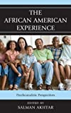 img - for The African American Experience: Psychoanalytic Perspectives book / textbook / text book