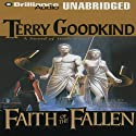 Faith of the Fallen: Sword of Truth, Book 6 (       UNABRIDGED) by Terry Goodkind Narrated by John Kenneth