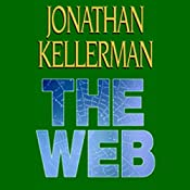 The Web: Alex Delaware, Book 10 | Jonathan Kellerman