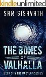 The Bones of Valhalla (Purge of Babyl...