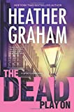 The Dead Play On <br>(Cafferty & Quinn)	 by  Heather Graham in stock, buy online here