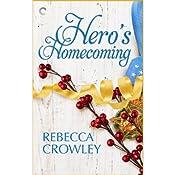 Hero's Homecoming | [Rebecca Crowley]