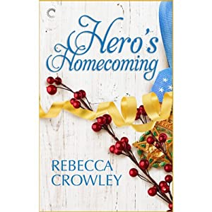Hero's Homecoming | [Rebecca Crowley]