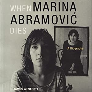 When Marina Abramovic Dies Audiobook