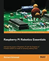 Raspberry Pi Robotics Essentials Front Cover