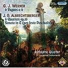 Werner - Albrechtsberger: Fugues pour Quatuor � cordes