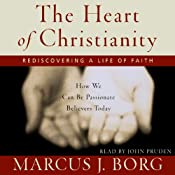 The Heart of Christianity: Rediscovering a Life of Faith | [Marcus J. Borg]