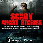 Scary Ghost Stories: What's in the Closet? Hörbuch von Joseph Exton Gesprochen von: Lynn Roberts