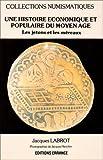 echange, troc Jacques Labrot - Une histoire économique et populaire du Moyen Age: Les jetons et les méreaux
